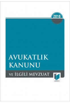Avukatlık Kanunu ve İlgili Mevzuat