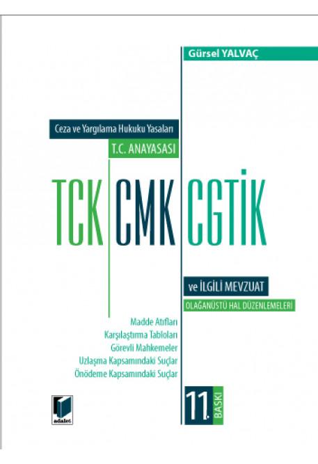 T.C. Anayasası TCK CMK CGTİK ve İlgili Mevzuat