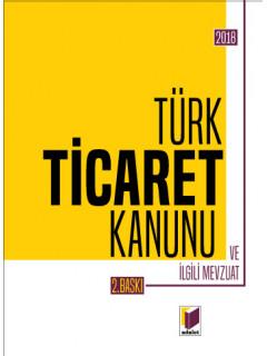 Türk Ticaret Kanunu ve İlgili Mevzuat