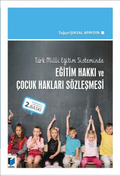 Eğitim Hakkı ve Çocuk Hakları Sözleşmesi