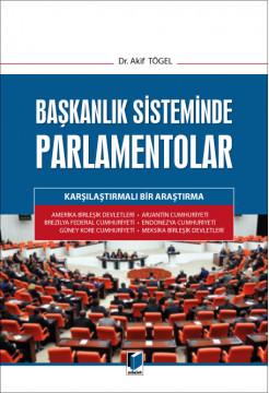 Başkanlık Sisteminde Parlamentolar