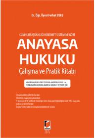 Anayasa Hukuku Çalışma ve Pratik Kitabı