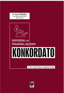 Hukuksal ve Finansal Açıdan Konkordato
