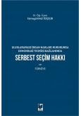 Serbest Seçim Hakkı ve Türkiye