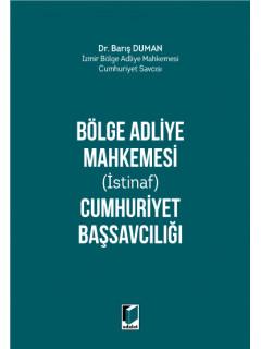 Bölge Adliye Mahkemesi (İstinaf) Cumhuriyet Başsavcılığı