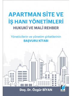 Apartman Site ve İş Hanı Yönetimleri Hukuki ve Mali Rehber