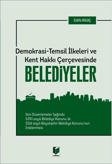 Demokrasi - Temsil İlkeleri ve Kent Hakkı Çerçevesinde Belediyeler