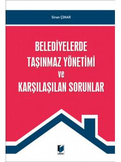 Belediyelerde Taşınmaz Yönetimi ve Karşılaşılan Sorunlar