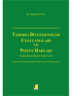Tarımda Biyoteknoloji Uygulamaları ve Patent Hakları