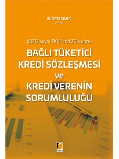 Bağlı Tüketici Kredi Sözleşmesi ve Kredi Verenin Sorumluluğu