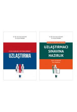 Ceza Hukuku Sistemlerinde Uzlaştırma ve Uzlaştırmacı Sınavına Hazırlık (2 Kitap Kampanya)