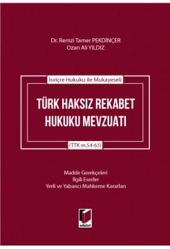 Türk Haksız Rekabet Hukuku Mevzuatı