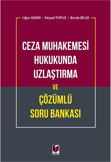 Uzlaştırma ve Çözümlü Soru Bankası