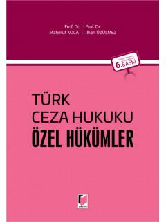 Türk Ceza Hukuku Özel Hükümler
