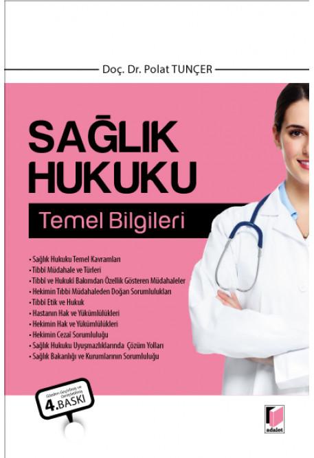 Sağlık Hukuku Temel Bilgileri