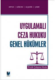 Uygulamalı Ceza Hukuku Genel Hükümler Pratik Çalışma Kitabı
