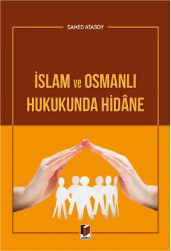 İslam ve Osmanlı Hukukunda Hidane