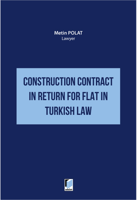 Construction Contract in Return for Flat in Turkish Law