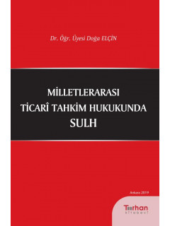 Milletlerarası Ticari Tahkim Hukukunda Sulh