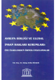 Avrupa Birliği ve Ulusal İnsan Hakları Kurumları: Üye Ülkelerden Örnek Uygulamalar