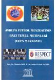 Avrupa Futbol Mevzuatının Bazı Metinleri Uefa Mevzuatı