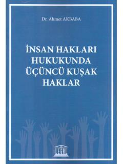 İnsan Hakları Hukukunda Üçüncü Kuşak Haklar