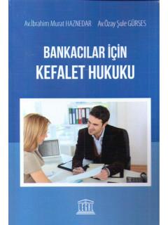 Bankacılar için Kefalet Hukuku