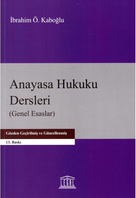 Anayasa Hukuku Dersleri (Genel Esaslar)