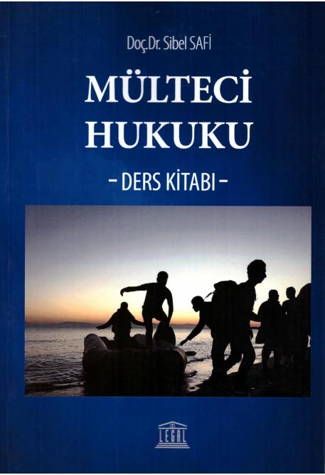 Mülteci Hukuku -Ders Kitabı-