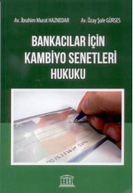 Bankacılar için Kambiyo Senetleri Hukuku