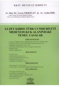 Kuzey Kıbrıs Türk Cumhuriyeti Medeni Hukuk Alanındaki Temel Yasalar
