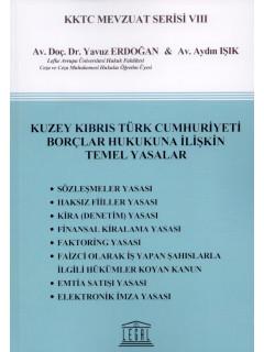 Kuzey Kıbrıs Türk Cumhuriyeti Borçlar Hukukuna İlişkin Temel Yasalar