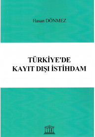 Türkiye'de Kayıt Dışı İstihdam