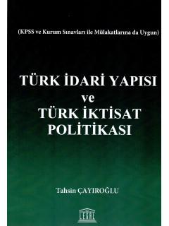 Türk İdari Yapısı ve Türk İktisat Politikası