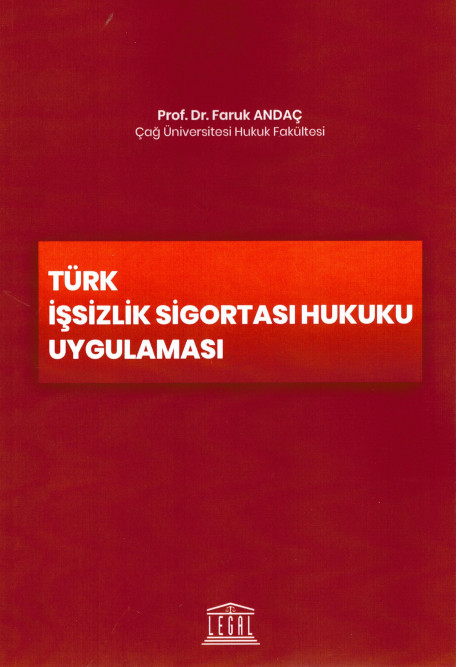 Türk İşsizlik Sigortası Hukuku Uygulaması