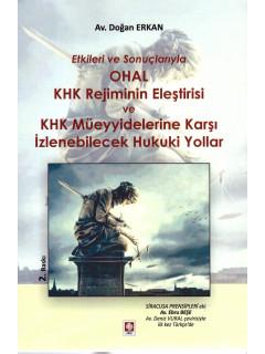 OHAL KHK Rejiminin Eleştirisi ve KHK Müeyyidelerine Karşı İzlenebilecek Hukuki Yollar