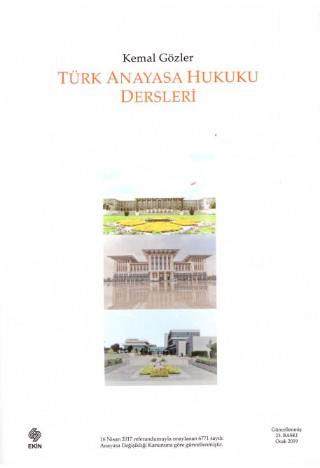 Türk Anayasa Hukuku Dersleri