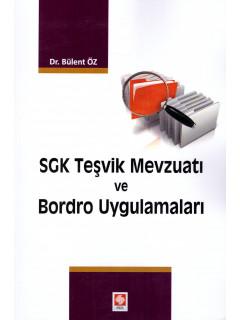 SGK Teşvik Mevzuatı ve Bordro Uygulamaları