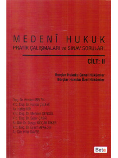 Medeni Hukuk Pratik Çalışmaları ve Sınav Soruları Cilt II