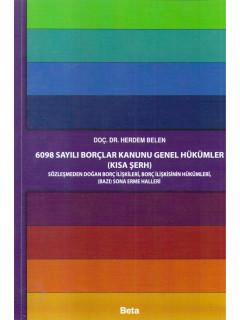 6098 Sayılı Borçlar Kanunu Genel Hükümler - Kısa Şerh