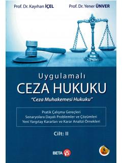 Uygulamalı Ceza Hukuku Cilt: II