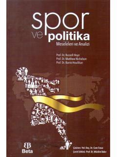 Spor ve Politika Meseleleri ve Analizi