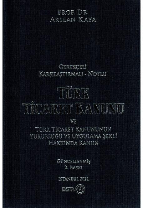Türk Ticaret Kanunu ve Türk Ticaret Kanununun Yürürlüğü ve Uygulama Şekli Hakkında Kanun