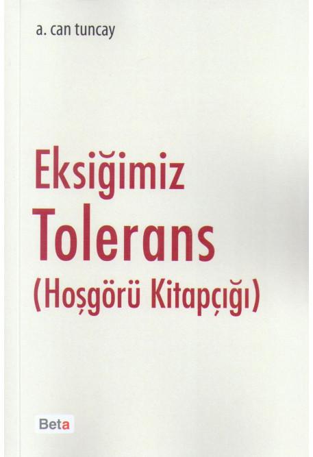 Eksiğimiz Tolerans
