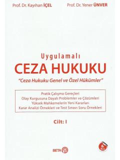Uygulamalı Ceza Hukuku Cilt: I