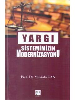 Yargı Sistemimizin Modernizasyonu