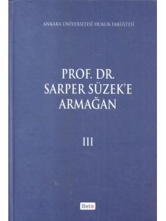 Prof. Dr. Sarper Süzek'e Armağan