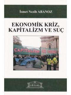 Ekonomik Kriz, Kapitalizm ve Suç