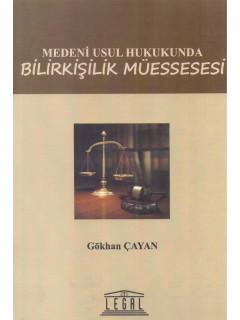Medeni Usul Hukukunda Bilirkişilik Müessesesi