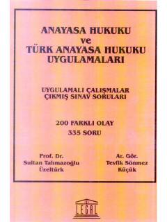 Anayasa Hukuku ve Türk Anayasa Hukuku Uygulamaları